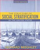 The Structure of Social Stratification in the United States, Beeghley, Leonard, 0205530524