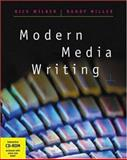 Modern Media Writing, Wilber, Rick and Miller, Randy, 0534520529