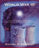 World War III!, Michael Campbell, 0595460526