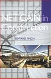 Net Gain in Construction, Finch, Edward, 0750650524