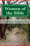 Women of the Bible, Darlene Saunders, 1482710528