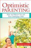 Optimistic Parenting 9781598570526