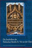 Die Inschriften des Bundeslandes Karnten : Teil 2: Die Inschriften des Politischen Bezirks St. Veit an der Glan, Leitner, Friedrich, 3700160526