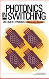 Photonics in Switching, Midwinter, John E., 0124960529