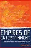 Empires of Entertainment 9780813550527