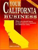 Your California Business, John F. Hulpke, 0884150526
