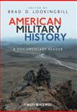 American Military History : A Documentary Reader, , 1405190523