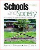Schools and Society : A Sociological Approach to Education, , 141295052X