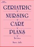 Geriatric Nursing Care Plan, Jaffe, Marie S., 1569300526