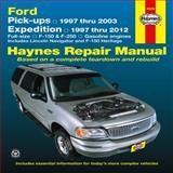 Ford Pick-Ups, Navigator and Expedition Automotive Repair Manual, Editors of Haynes Manuals, 1620920522