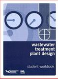 Wastewater Treatment Plant Design : Textbook and Workbook Set, P. A. Vesilind, 1843390523