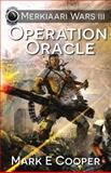 Operation Oracle, Mark E. Cooper, 1905380526