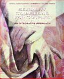 Sexuality Counseling : An Integrative Approach, Long, Lynn L. and Burnett, Judith A., 0131710524