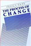 The Process of Change, Papp, Peggy, 089862052X