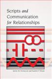 Scripts and Communication for Relationships, Honeycutt, James M. and Bryan, Suzette P., 1433110520