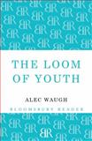 The Loom of Youth, Alec Waugh, 1448200520