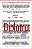 Careers: Diplomat, A. L> French, 1493680528