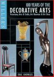 100 Years of the Decorative Arts, Eric Knowles, 184000052X