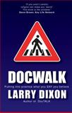 DocWalk, Larry Dixon, 1845500520