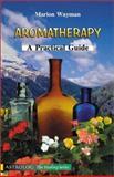 Aromatherapy, Marion Wayman, 9654940523