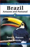Brazil - Amazon and Pantanal, Pearson, David L., 0125480520