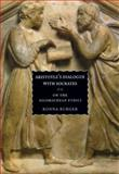 Aristotle's Dialogue with Socrates : On the Nicomachean Ethics, Burger, Ronna, 0226080528