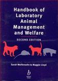 Handbook of Laboratory Animal Management and Welfare, Wolfensohn, Sarah and Lloyd, Maggie, 0632050527