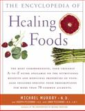 The Encyclopedia of Healing Foods, Michael T. Murray and Joseph Pizzorno, 074348052X