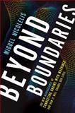 Beyond Boundaries, Miguel Nicolelis, 0805090525