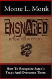 Ensnared, Monte Monk, 149534052X