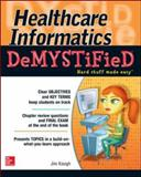 Healthcare Informatics, Jim Keogh, 0071820531