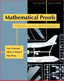 Mathematical Proofs : A Transition to Advanced Mathematics, Chartrand, Gary and Polimeni, Albert D., 0321390539