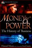 Money and Power : The History of Business, Means, Howard, 047140053X
