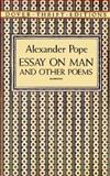 Essay on Man and Other Poems, Alexander Pope, 0486280535