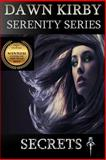 Secrets, Dawn Kirby, 061580053X