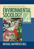 An Invitation to Environmental Sociology, Bell, Michael Mayerfeld, 141299053X
