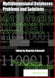 Multidimensional Databases : Problems and Solutions, Rafanelli, M., 1591400538