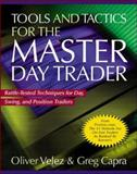 Tools and Tactics for the Master Day Trader 9780071360531