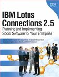 IBM Lotus Connections 2.5 : Planning and Implementing Social Software for Your Enterprise, Hardison, Stephen and Brooks, David, 0137000537