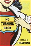 No Turning Back, Estelle B. Freedman and Estelle Freedman, 0345450531