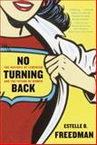No Turning Back, Estelle B. Freedman and Estelle Freedman, 0345450531