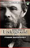 Notes from  the Underground, Fyodor Dostoyevsky, 048627053X