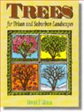 Trees for Urban and Suburban Landscapes, Gilman, Edward F., 0827370539