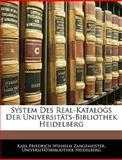 System des Real-Katalogs der Universitäts-Bibliothek Heidelberg, Karl Friedrich Wilhelm Zangemeister and Universitätsbibliothek Heidelberg, 1146120532