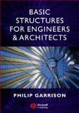 Basic Structures for Engineers and Architects, Garrison, Philip, 1405120533