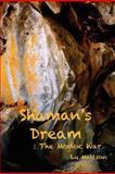 Shaman's Dream, Lu Mattson, 1456610538