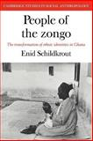 People of the Zongo : The Transformation of Ethnic Identities in Ghana, Schildkrout, Enid, 0521040531
