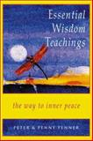 Essential Wisdom Teachings, Peter Fenner and Penny Fenner, 0892540532