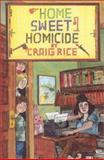 Home Sweet Homicide, Craig Rice, 0915230534