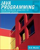 Java Programming : From Problem Analysis to Program Design, Malik, D. S., 111153053X